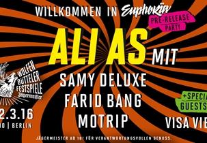 Jägermeister: Wolfenbütteler Festspiele - Willkommen in Euphoria mit Ali As in Berlin
