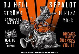 Wolfenbuetteler Festspiele - BREAKS BEATS 'N' BRASSES IN LEIPZIG mit DJ Hell, Sepalot von Blumentopf, Ströme aus München und Jaegermeister