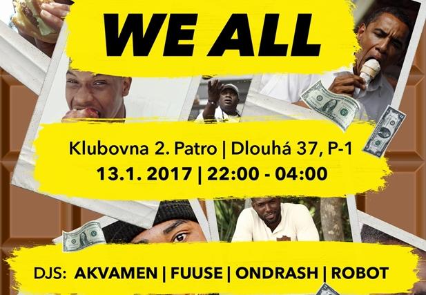WE ALL 9 - Klub 2.patro, Praha 13.1.2017