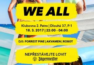 WE ALL 11 - Klub 2.patro, Praha 18.3.2017