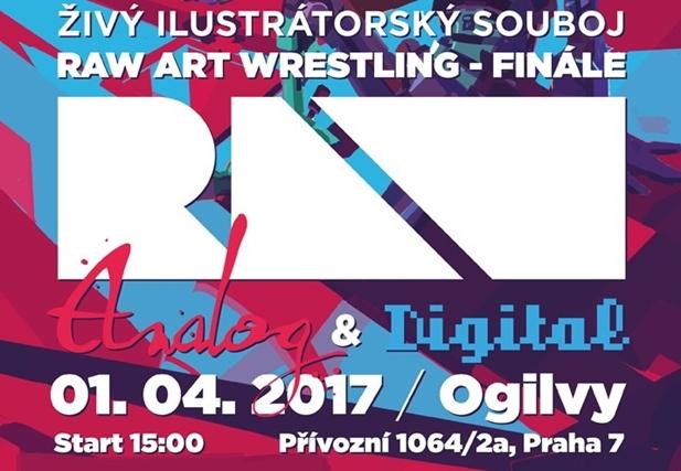 Finále Raw Art Wrestling - OgilvyOne, Praha - 1.4.2017