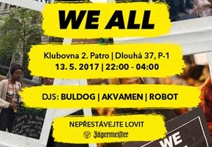 WE ALL 13 - Klub 2.patro, Praha 13.5.2017