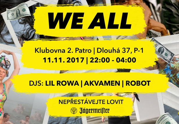 WE ALL 17 - Klub 2.patro, Praha 11.11.2017