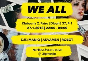 WE ALL 19 - Klub 2.patro, Praha 27.1.2018