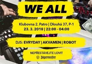 WE ALL 21 - Klub 2.patro, Praha 23.3.2018