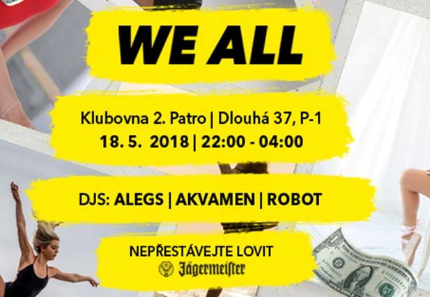 WE ALL 23 - Klub 2.patro, Praha 18.5.2018